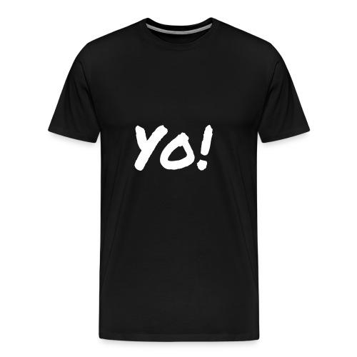 Yo! - Men's Premium T-Shirt