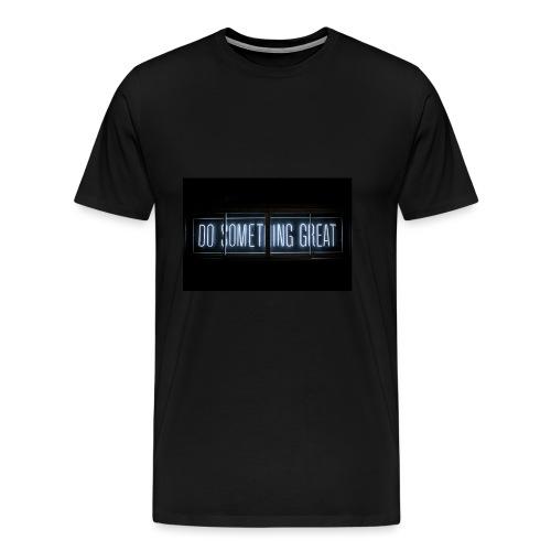 Do Something Great - Men's Premium T-Shirt