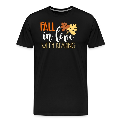 Fall in Love with Reading - Men's Premium T-Shirt