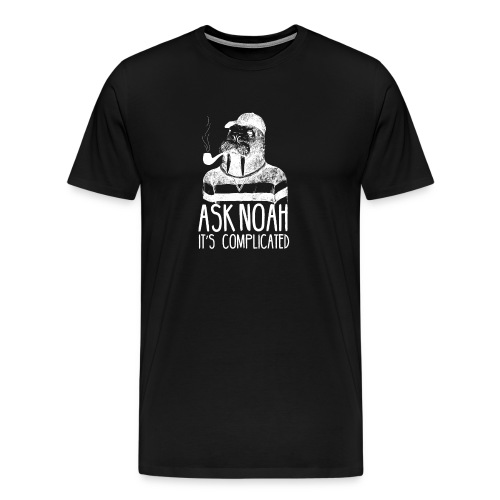 Ask Noah It's Complicated - Men's Premium T-Shirt
