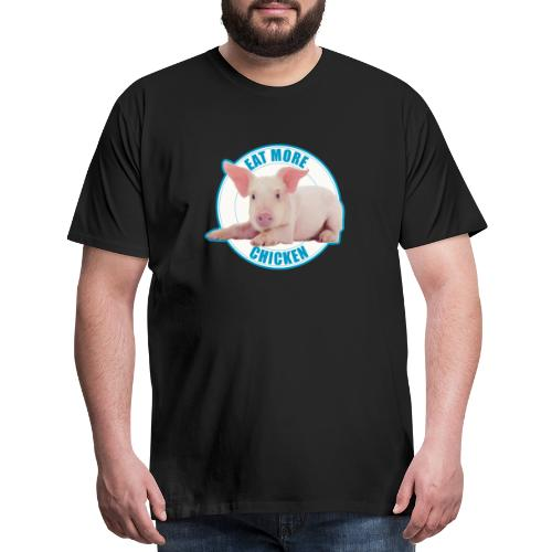 Eat more chicken - Sweet piglet print - Men's Premium T-Shirt