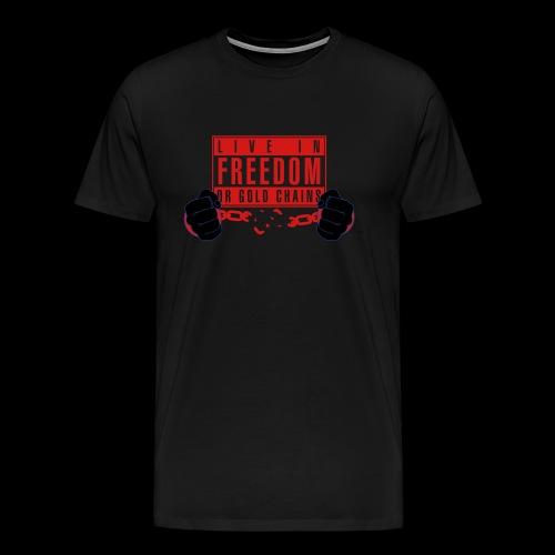 Live Free - Men's Premium T-Shirt