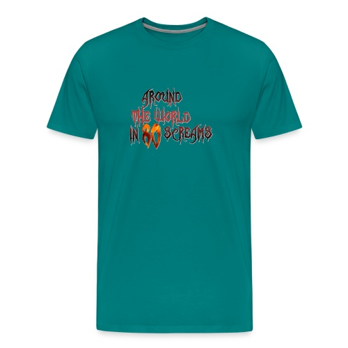 Around The World in 80 Screams - Men's Premium T-Shirt