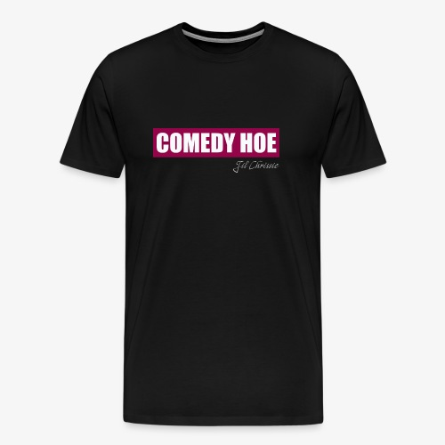 Jil Chrissie's Comedy Hoe - Men's Premium T-Shirt