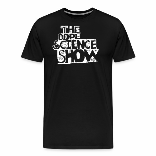 The Dope Science Show - Men's Premium T-Shirt