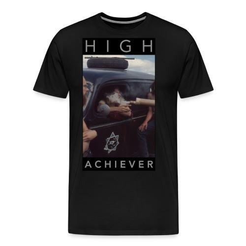 HIGH ACHIEVER - Men's Premium T-Shirt
