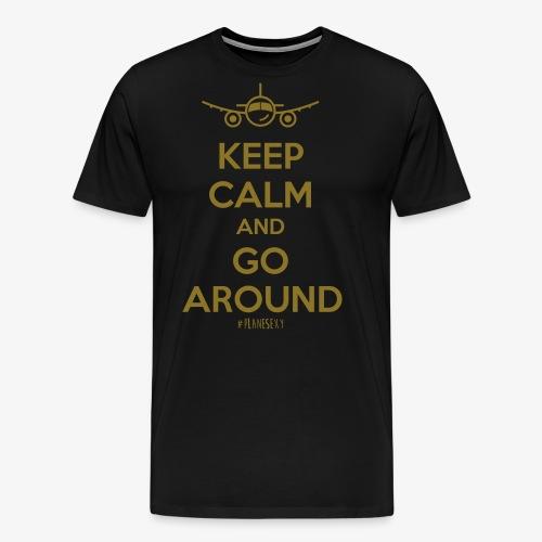 Keep Calm And Go Around - Men's Premium T-Shirt