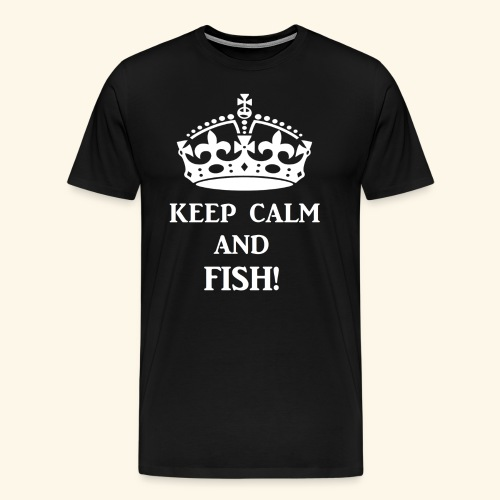 keep calm fish wht - Men's Premium T-Shirt