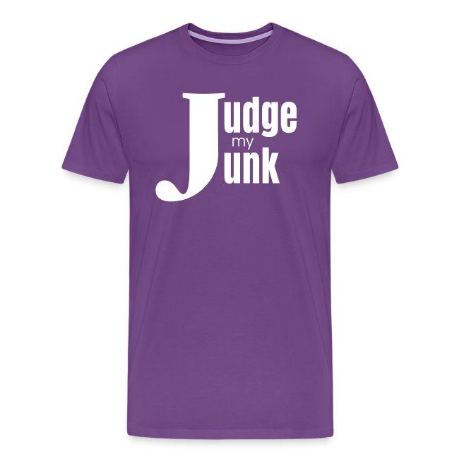 Judge My Junk T-shirt