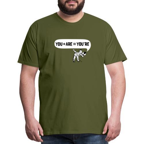 Your an Idiot - Men's Premium T-Shirt