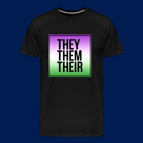 Gender Neutral Pronouns - Men's Premium T-Shirt