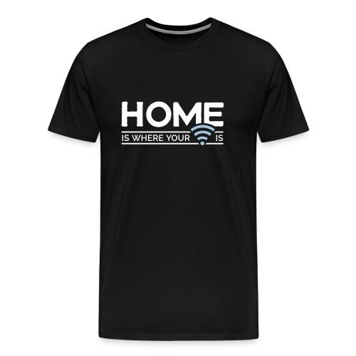 home is where … wi-fi - Men's Premium T-Shirt