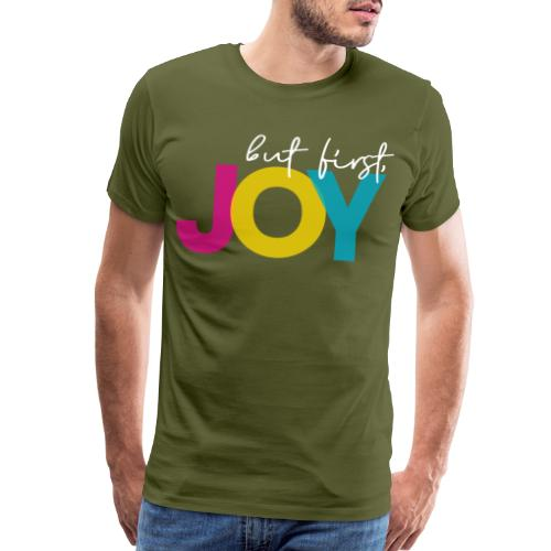 But First, Joy Merch - Men's Premium T-Shirt
