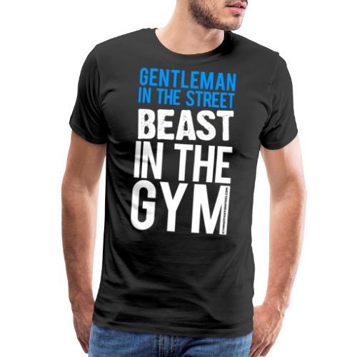 Beast in the Gym - Gym Motivation - Men's Premium T-Shirt