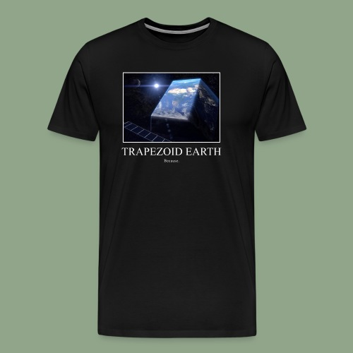 Trapezoid Earth - Men's Premium T-Shirt