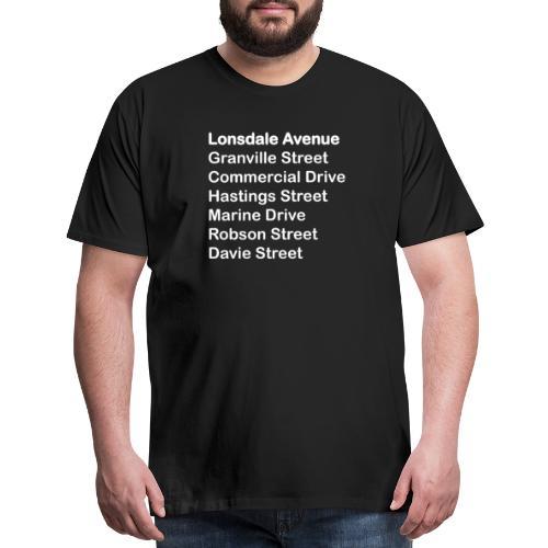 Street Names White Text - Men's Premium T-Shirt