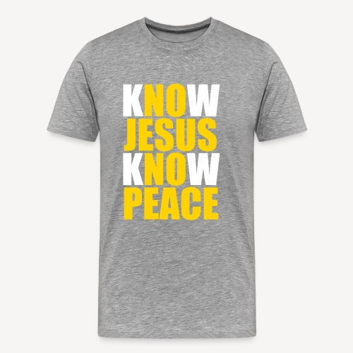 Know Jesus Know Peace - Men's Premium T-Shirt