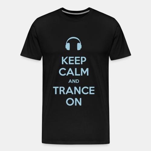 Keep Calm Trance [Blue] - Men's Premium T-Shirt