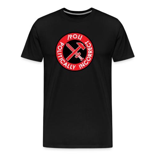 Politically incorrect - Men's Premium T-Shirt