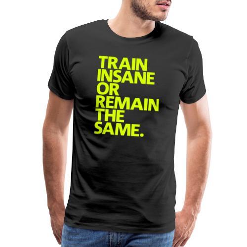traininsane - Men's Premium T-Shirt