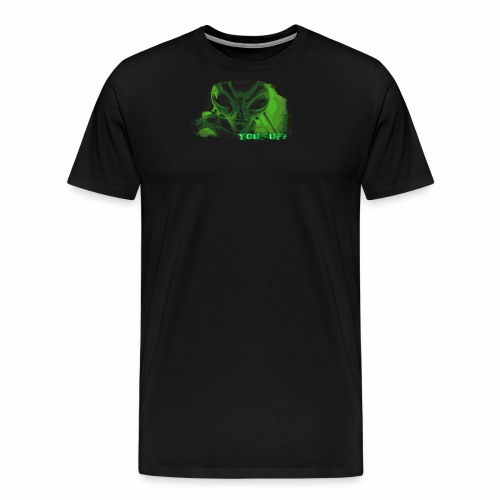 Alien You Up? - Men's Premium T-Shirt