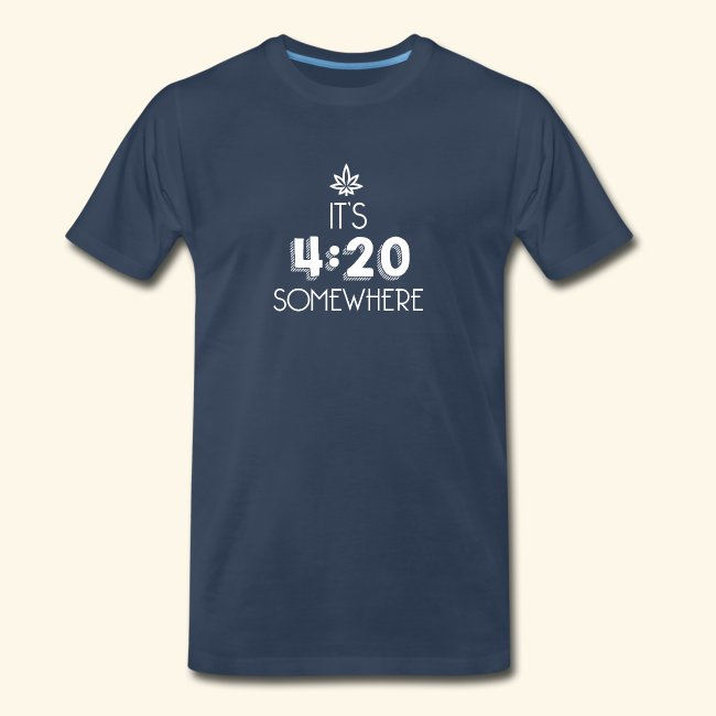It's 4:20 Somewhere - Weed Smoker Design.