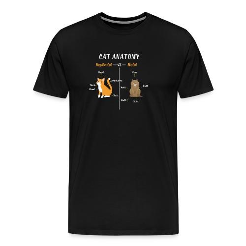 Cat Anatomy T-Shirt | Regular VS My Cat - Men's Premium T-Shirt
