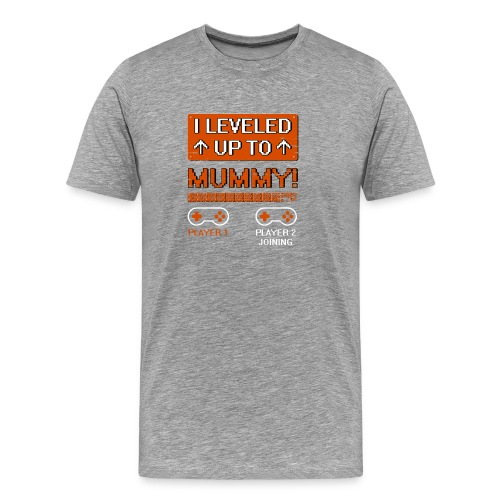 I Leveled Up To Mummy - Men's Premium T-Shirt