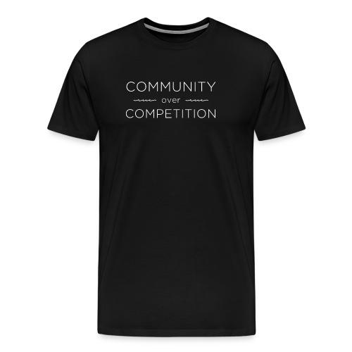 Community Over Competitio - Men's Premium T-Shirt