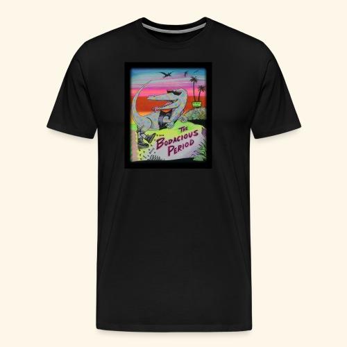 That's our Dino - Men's Premium T-Shirt