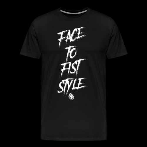 Face To Fist Style - Men's Premium T-Shirt