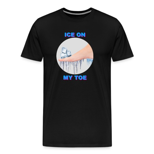 Ice on my Toe - PINK - Men's Premium T-Shirt