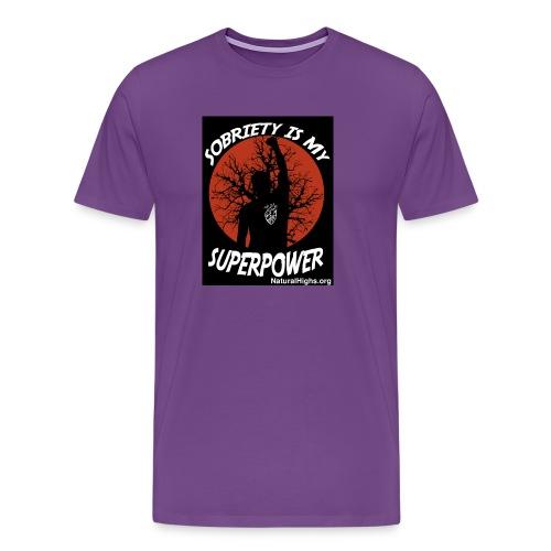 Sobriety Is My Super Power - Men's Premium T-Shirt