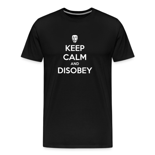 keep calm and disobey black gif - Men's Premium T-Shirt