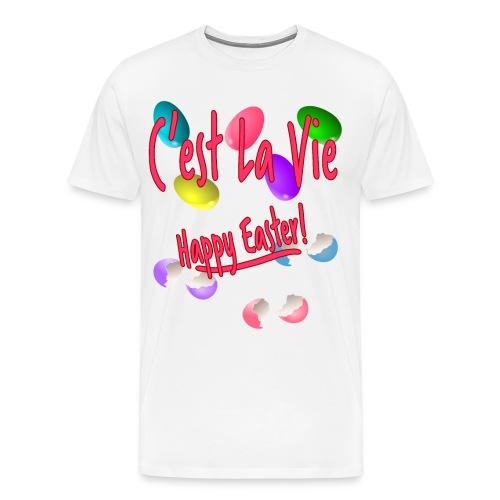 C'est La Vie, Easter Broken Eggs, Cest la vie - Men's Premium T-Shirt