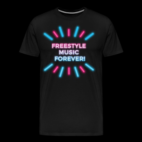 Freestyle Music Forever! - Men's Premium T-Shirt