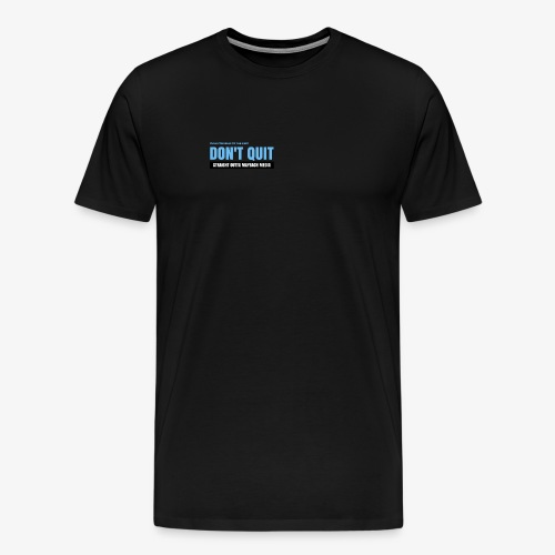 maybachmediadontquit - Men's Premium T-Shirt
