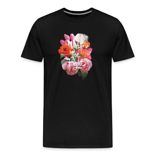 worth the fight - Men's Premium T-Shirt