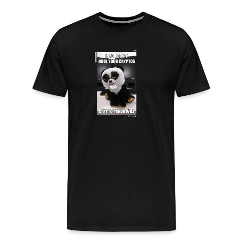 If Don't HODL Your Cryptos... - Men's Premium T-Shirt