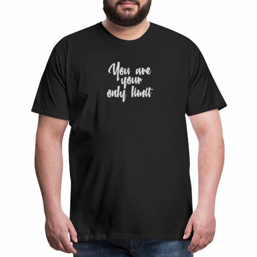 You Are The Limit - Men's Premium T-Shirt