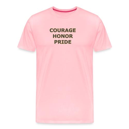 courage honor pride - Men's Premium T-Shirt