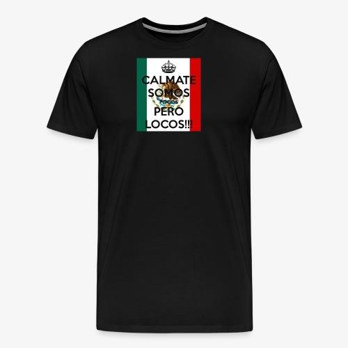pocos pero locos - Men's Premium T-Shirt