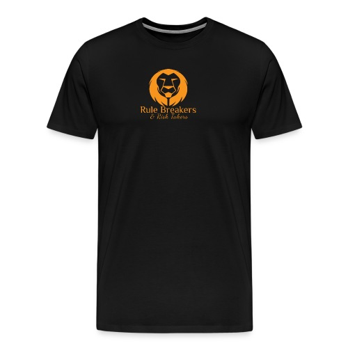 Rule Breakers & Risk Takers - Men's Premium T-Shirt