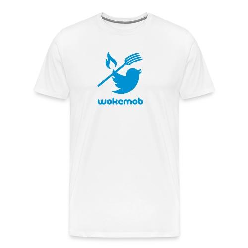Woke Mob Mentality - Men's Premium T-Shirt