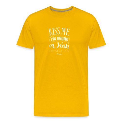 Kiss Me. I'm Drunk. Or Irish. Or Whatever. - Men's Premium T-Shirt