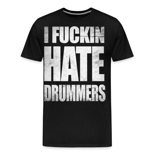 i_hate_drummers_SCRATCH20 - Men's Premium T-Shirt