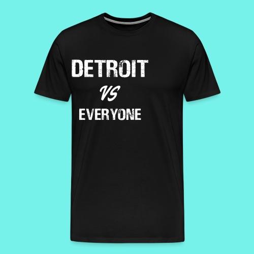 Detroit VS Everyone T-Shirt Funny Michigan Gift - Men's Premium T-Shirt