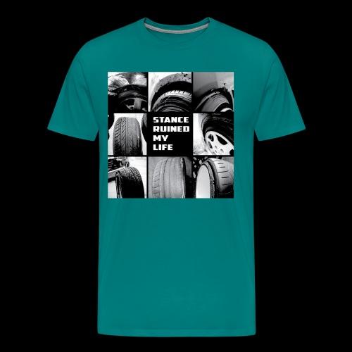 Stance Ruined My Life - Men's Premium T-Shirt