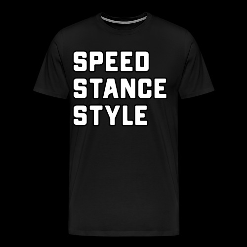 Speed Stance Stlye BIG - Men's Premium T-Shirt