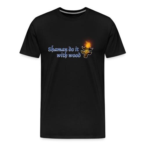 Shamans Do It World of Warcraft - Men's Premium T-Shirt